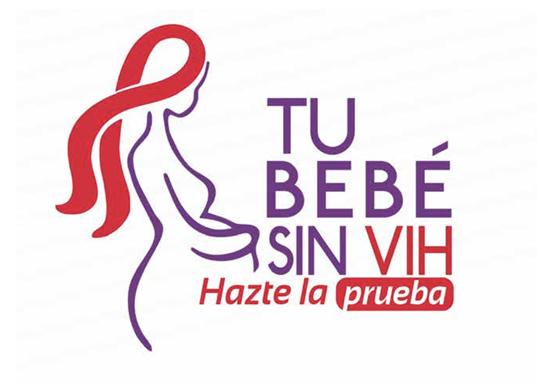 Tu bebé sin VIH : hazte la prueba