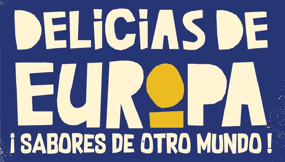 Delicias de Europa: ¡sabores de otro mundo!