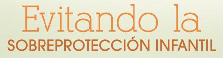 Revista Maxi - Sobreprotección