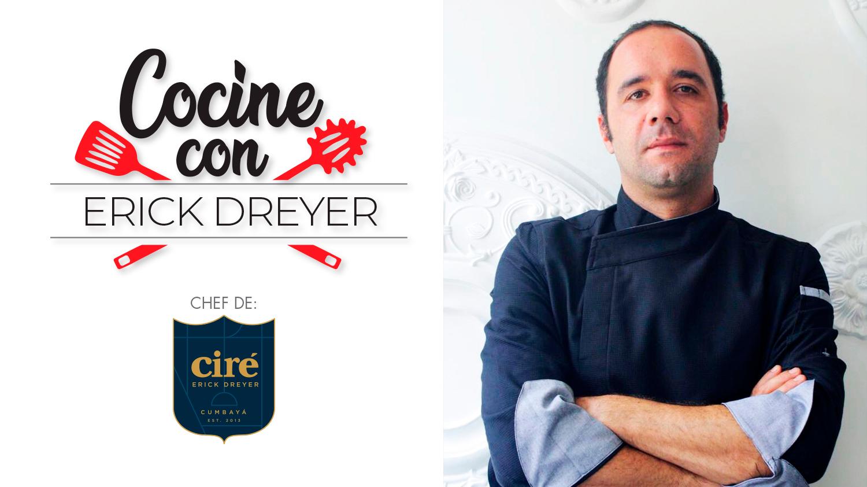 Cocine con Erick Dreyer
